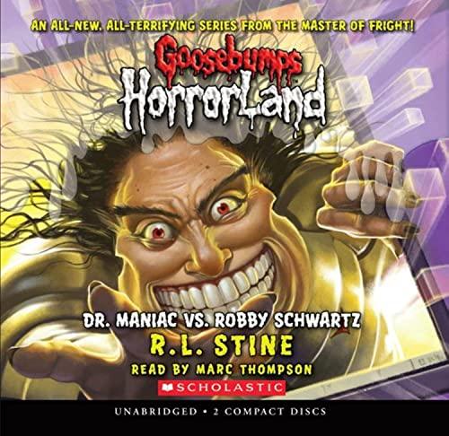 9780545113298: Dr. Maniac vs. Robby Schwartz (Goosebumps Horrorland #5)