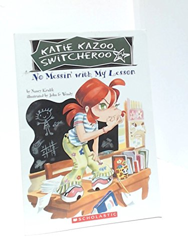9780545113755: No Messin' With My Lesson (Katie Kazoo Switcheroo)