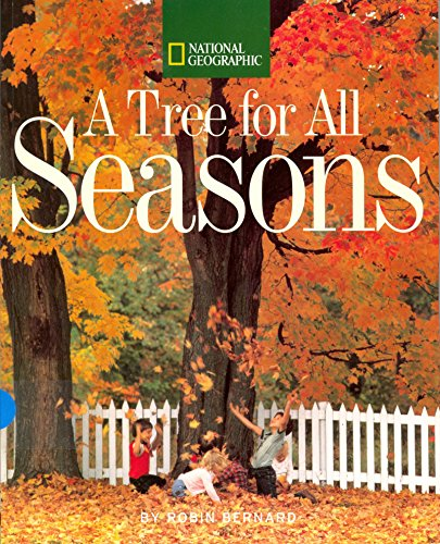 9780545113854: A Tree for All Seasons (National Geographic)