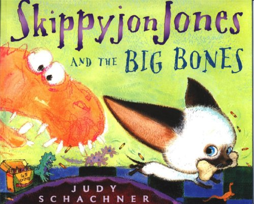 9780545114066: Skippyjon Jones and the Big Bones