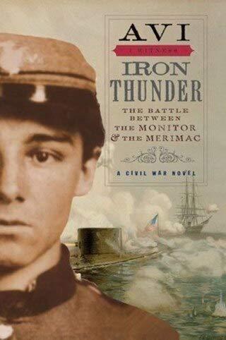 Iron Thunder The Battle Between The Monitor: Avi (Author)