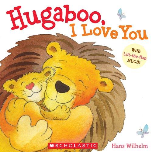 9780545115100: Hugaboo, I Love You