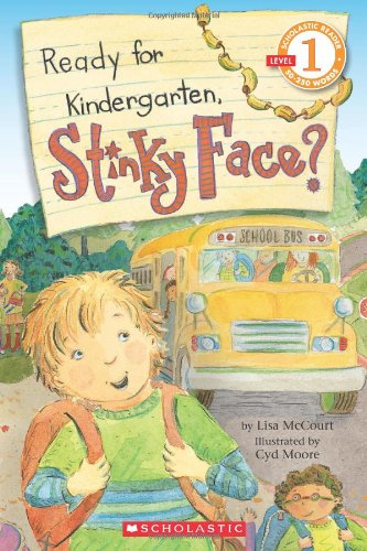 9780545115186: Scholastic Reader Level 1: Ready for Kindergarten, Stinky Face?