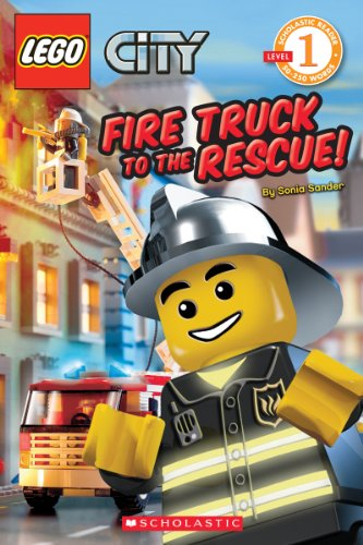 9780545115438: Lego City: Fire Truck to the Rescue (Level 1): Fire Truck to the Rescue! (Scholastic Readers: Lego)