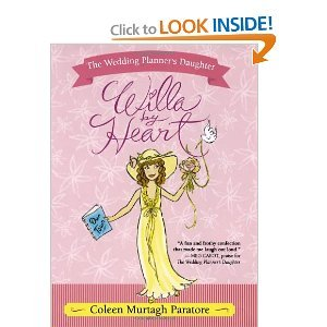 Willa by Heart, The Wedding Planner's Daughter: Coleen Murtagh Paratore