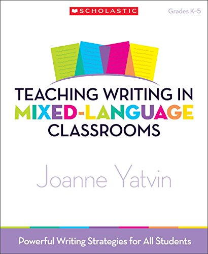 9780545115902: Teaching Writing in Mixed-Language Classrooms: Powerful Writing Strategies for All Students