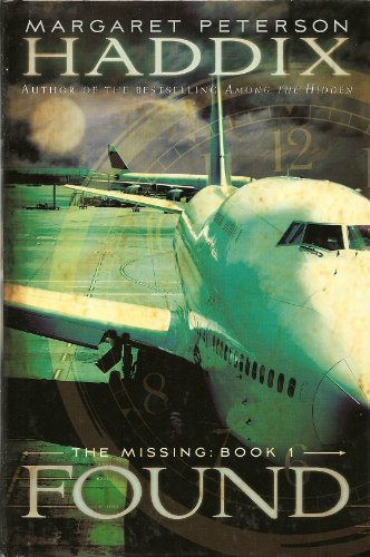 9780545116459: Found (The Missing, Book 1)