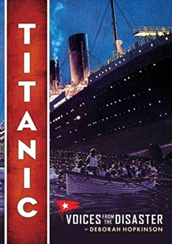 9780545116749: Titanic: Voices From the Disaster