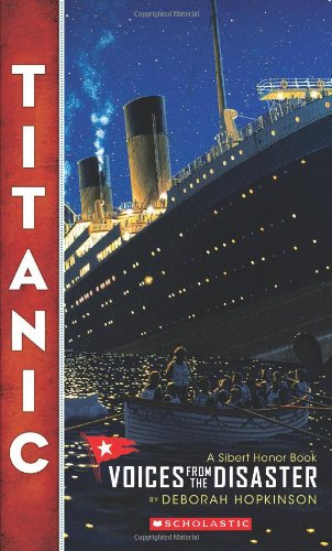 9780545116756: Titanic: Voices From the Disaster