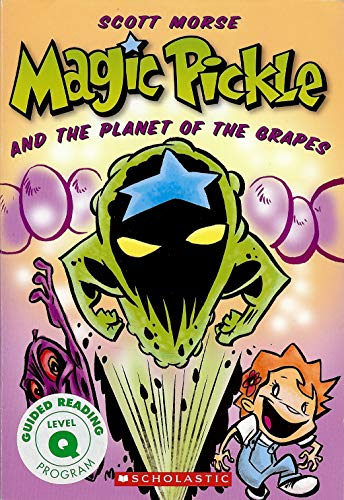 9780545116800: Magic Pickle & the Planet of the Grapes