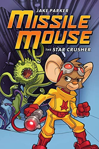 9780545117159: Missile Mouse: The Star Crusher
