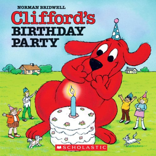 9780545117562: Clifford's Birthday Party [With Paperback Book] (Clifford, the Big Red Dog)
