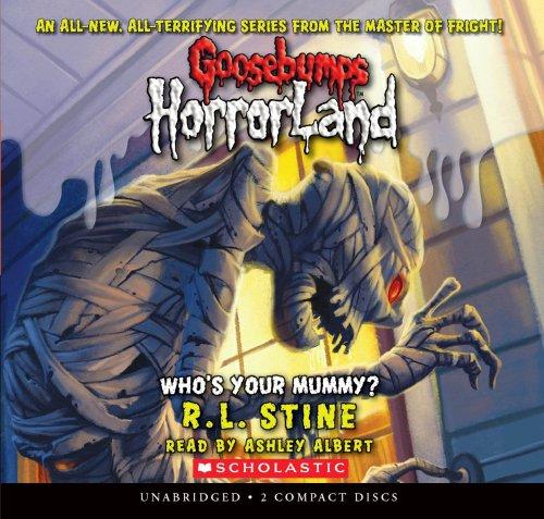 9780545119405: Who's Your Mummy? (Goosebumps Horrorland #6)