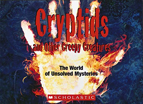 9780545119597: Cryptids and Other Creepy Creatures: The World of Unsolved Mysteries
