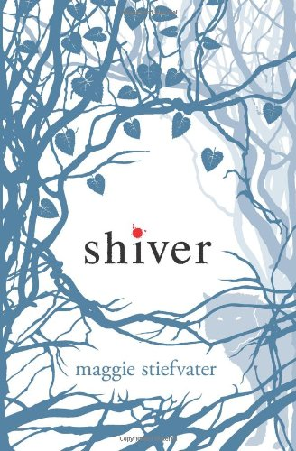Shiver: Wolves of Mercy Falls, Book One [SIGNED + SKETCH]: Stiefvater, Maggie