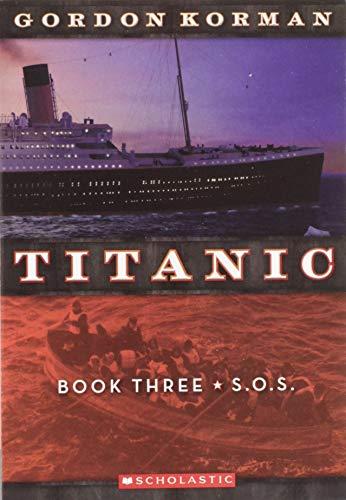 9780545123334: Titanic #3: S.O.S.