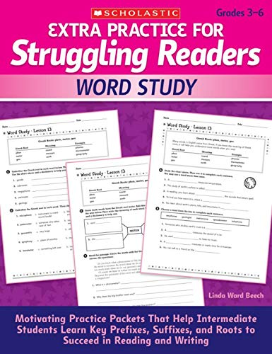 9780545124119: Extra Practice for Struggling Readers: Word Study: Motivating Practice Packets That Help Intermediate Students Learn Key Prefixes, Suffixes, and Roots to Succeed in Reading and Writing