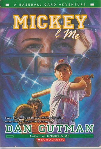 9780545124454: Mickey & Me (A Baseball Card Adventure)