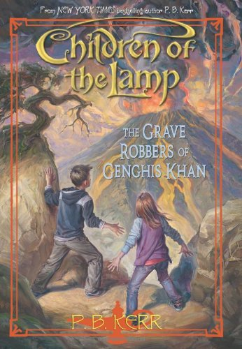 9780545126601: Children of the Lamp #7: The Grave Robbers of Genghis Khan