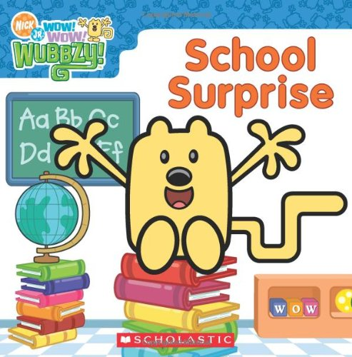 9780545131667: Wow! Wow! Wubbzy!: School Surprise