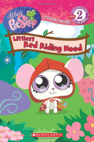 9780545131681: Littlest Pet Shop: Littlest Red Riding Hood
