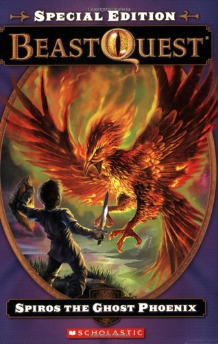 9780545132671: Beast Quest Special Edition #1: Spiros the Ghost Phoenix