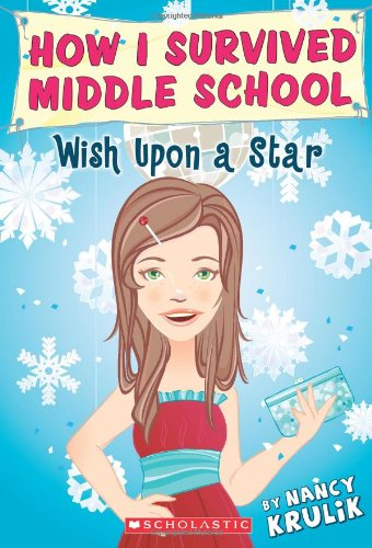9780545132701: Wish Upon A Star (How I Survived Middle School, No. 11)