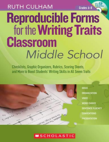 9780545138444: Reproducible Forms for the Writing Traits Classroom: Middle School: Checklists, Graphic Organizers, Rubrics, Scoring Sheets, and More to Boost Student