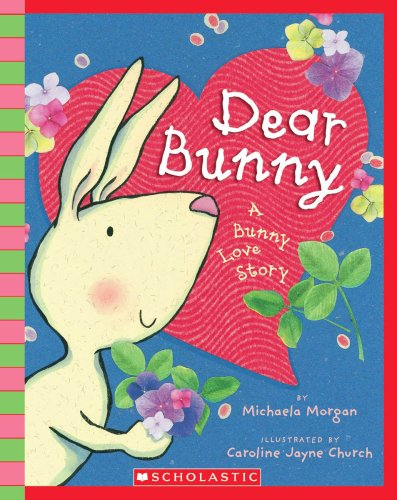 9780545138512: Dear Bunny - Audio (Scholastic Reader Along, Listen and Imagine!; Ages 3 - 8)