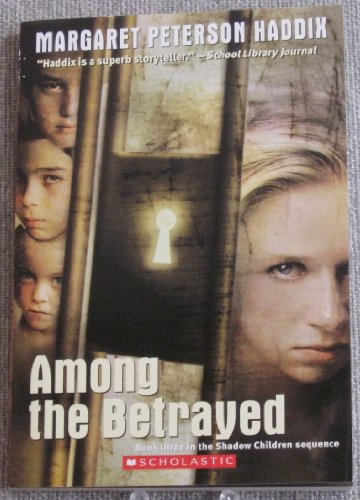 9780545139144: Among the Betrayed (Shadow Children)