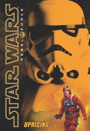 Star Wars: Rebel Force #6: Uprising