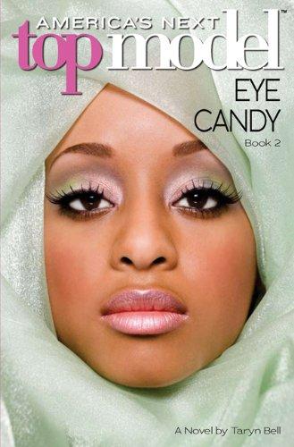 9780545141123: Eye Candy (America's Next Top Model, Book 2)