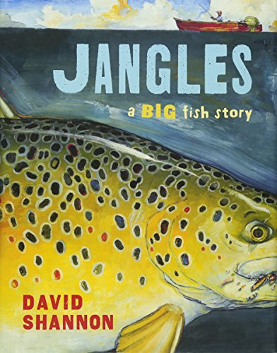 9780545143127: Jangles: A Big Fish Story