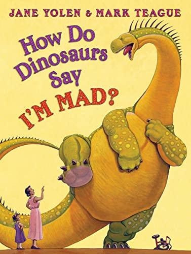 9780545143158: How Do Dinosaurs Say I'M MAD?