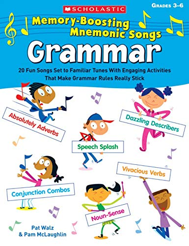 9780545144100: Memory-Boosting Mnemonic Songs: Grammar: 20 Fun Songs Set to Familiar Tunes With Engaging Activities That Make Grammar Rules Really Stick