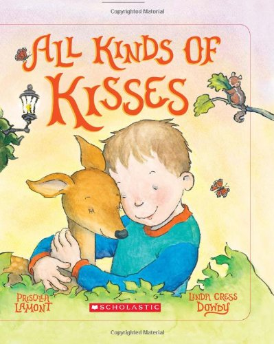 9780545145992: All Kinds Of Kisses