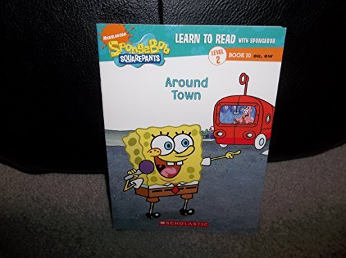 9780545149112: Learn to Read with Spongebob Level 2 Book 10 Around Town