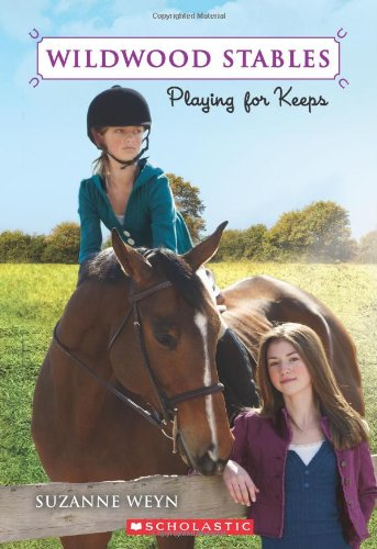9780545149808: Wildwood Stables #2: Playing for Keeps