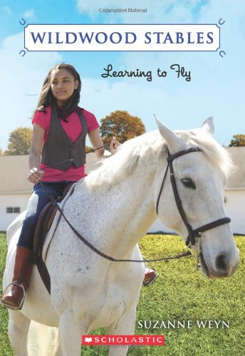 9780545149822: Learning to Fly (Wildwood Stables #4)