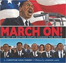 9780545149839: March on the Day My Brother Martin Changed the World