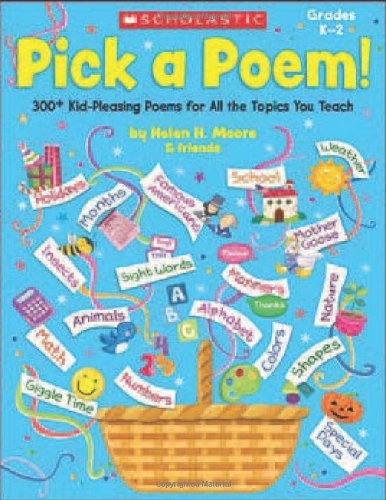 9780545150460: Pick a Poem!, Grades K-2: 300+ Kid-Pleasing Poems for All the Topics You Teach, Grades K-2