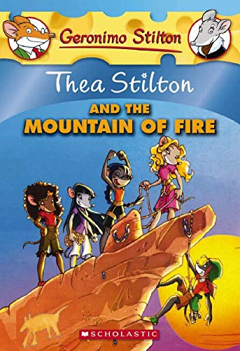 9780545150606: Thea Stilton and the Mountain of Fire