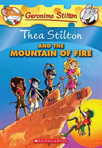 9780545150606: Thea Stilton and the Mountain of Fire (Geronimo Stilton Special Edition)