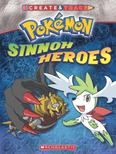 9780545151306: Create & Trace Sinnoh Heroes