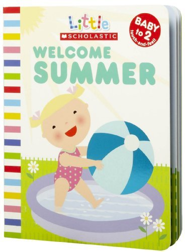 9780545151641: Welcome Summer (Little Scholastic)