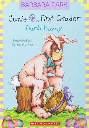 9780545152976: Junie B., First Grader: Dumb Bunny
