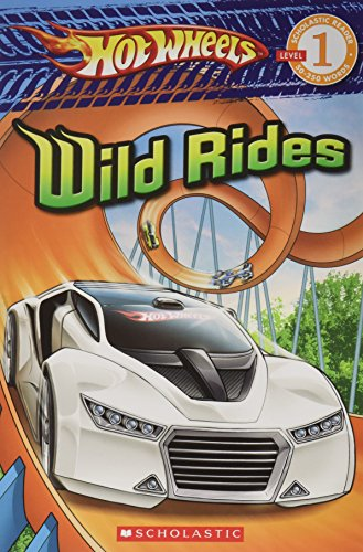 Wild Rides (Scholastic Reader: Hot Wheels): Landers, Ace