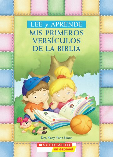 9780545154062: Mis Primeros Versiculos De La Biblia/ My First Read and Learn Favorite Bible Verses (Lee Y Aprende/ Read and Learn)