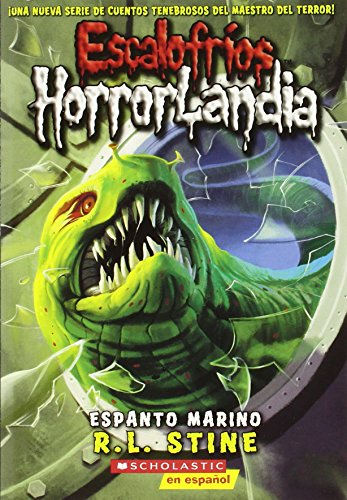 9780545154086: Escalofrios Horrorlandia #2: Espanto Marino: (Spanish Language Edition of Goosebumps Horrorland #2: Creep from the Deep) (Escalofrios / Goosebumps)