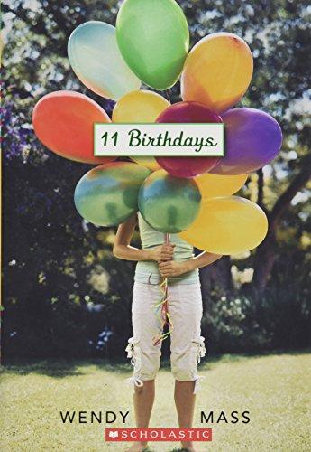 9780545155649: 11 Birthdays [Taschenbuch] by Wendy Mass